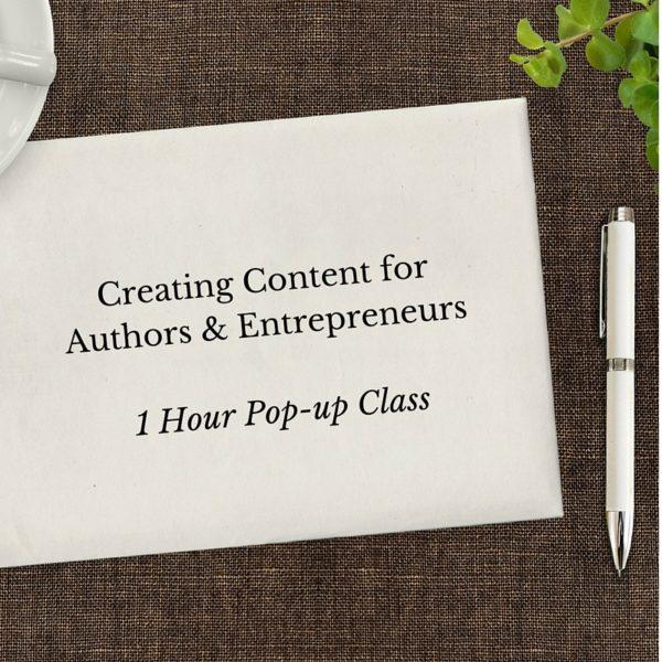 Creating Content for Authors and Entrpepreneurs Selah Press Author-preneur Training